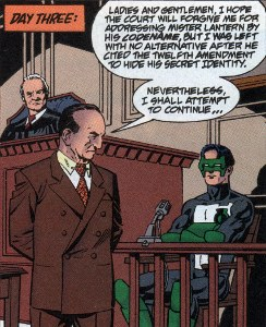 The Defense questions Green Lantern pleading the 12th Amendment to keep his identity secret.