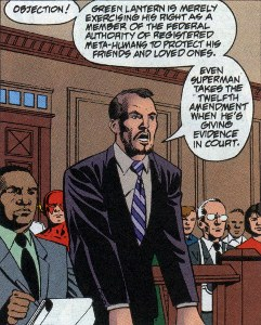 The Prosecution argues that the 12th Amendment is standard procedure for super-heroes testifying in court.