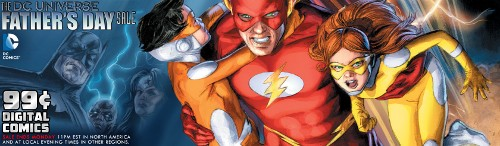 DCU Father's Day Sale at ComiXology featuring Wally West, Iris and Jai
