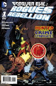 Forever Evil Rogues Rebellion 1