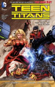 Teen Titans Vol 5 Trial of Kid Flash