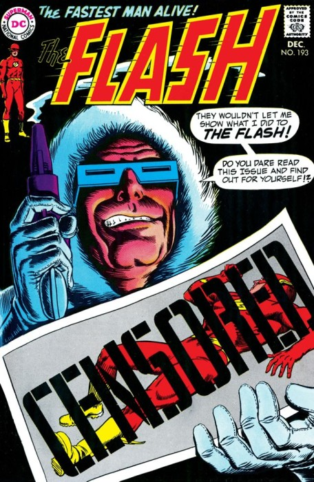 Flash #193. Captain Cold explains 'They wouldn't let me show you what I did to the Flash!'